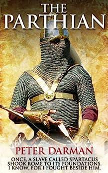 The Parthian (Parthian Chronicles Book 1) by [Darman, Peter]