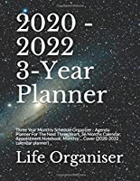 2020 - 2022 3-Year Planner: Three Year Monthly Schedule Organizer - Agenda Planner For The Next Three Years, 36  Months Calendar, Appointment Notebook, Monthly ... Cover (2020-2022 calendar planner)