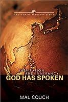 Inspiration and Ininerrancy: God Has Spoken (Amg's Basic Theology)