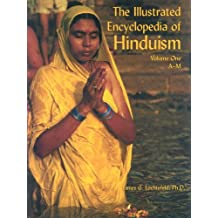 The Illustrated Encyclopedia of Hinduism: A-M: 1