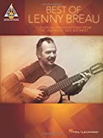 Best of Lenny Breau: 12 Essential Transcriptions from the Legendry Jazz Guitarist