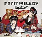Howling!!(B)(Blu-ray付) petit milady