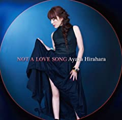 平原綾香「NOT A LOVE SONG」のジャケット画像