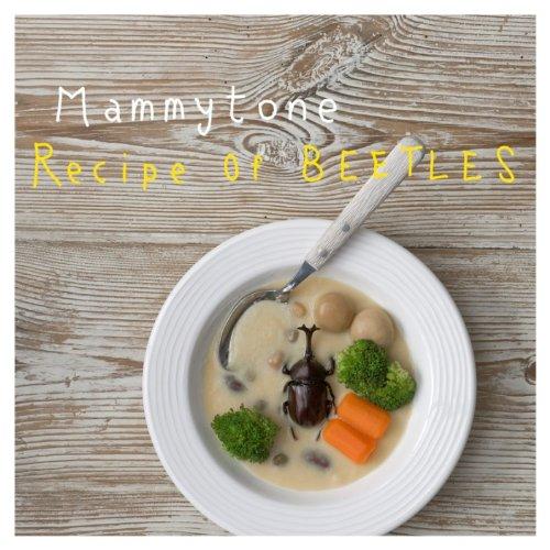 [画像:Recipe Of BEETLES-カブトムシのレシピ-]