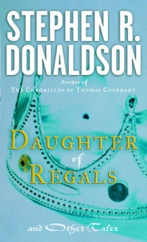Download Daughter of Regals and Other Tales 0345314433