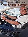 Mitt Liv Bakom Ratten (Swedish Edition)