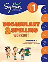 1st Grade Vocabulary & Spelling Workout (Sylvan Beginner Workbook)