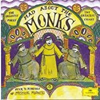Mad About the Monks