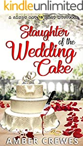 Slaughter of the Wedding Cake (Sandy Bay Cozy Mystery Book 19) (English Edition)