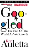Googled: The End of the World as We Know It, Library Edition