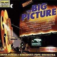 The Big Picture by Kunzel/Cincinnati Pops (2005-05-03)