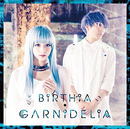 GARNiDELiA – BiRTHiA [FLAC 24bit/96kHz]