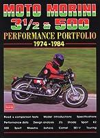 Moto Morini 3 1/2 & 500 Performance Portfolio 1974-1984