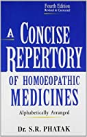 A Concise Repertory of Homeopathic Medicines