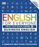 English for Everyone Business English Level 1 Practice Book: A Complete Self Study Programme