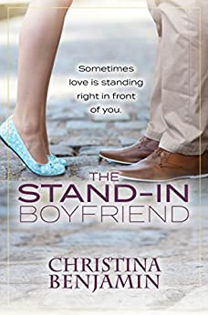 The Stand-In Boyfriend (The Boyfriend Series Book 5) by [Benjamin, Christina]