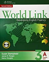 World Link, 2/e Level 3 : Combo Split 3A Student Book with Student CDROM