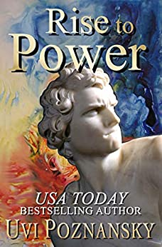 Rise to Power (The David Chronicles Book 1) by [Poznansky, Uvi]