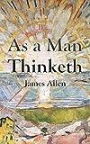 As a Man Thinketh: Titan Classics (Illustrated) (English Edition)