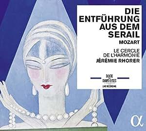 Mozart: Die Entfuhrung Aus Dem