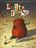 Lost & Found: Three by Shaun Tan (Lost and Found Omnibus) by Shaun Tan(2011-03-01) 画像