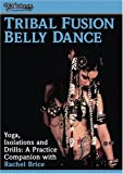 Tribal Fusion - Yoga Isolations & Drills: Practice [DVD] [Import]