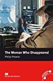 Macmillan Reader Level 5 The Woman Who Disappeared Intermediate Reader (B1+)