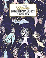 The Ultimate Household Planner Management Book: Unicorn Yoga Namaste Mom Tracker | Family Record | Calendar Contacts Password | School Medical Dental Babysitter | Goals Financial Budget Expense