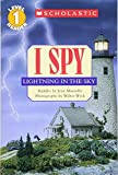 I Spy Lightning in the Sky (Scholastic Readers)