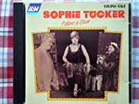 Follow a Star by Sophie Tucker (1999-12-25)
