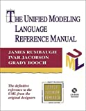 Unified Modeling Language Reference Manual, The (Addison-Wesley Object Technology Series)