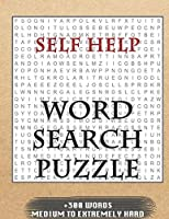Self Help WORD SEARCH PUZZLE +300 WORDS Medium To Extremetrly Hard: AND MANY MORE OTHER TOPICS, With Solutions, 8x11' 80 Pages, All Ages : Kids 7-10, Solvable Word Search Puzzles, Seniors And Adults.