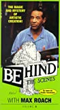 Behind the Scenes 3: Max Roach [VHS] [Import]