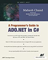 A Programmer's Guide to ADO .NET in C# (Expert's Voice)