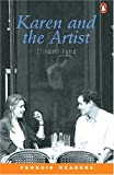 *KAREN AND THE ARTIST              PGRN1 (Penguin Readers, Level 1)