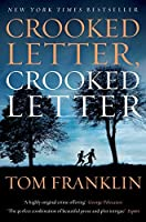 Crooked Letter, Crooked Letter by Tom Franklin(2014-07-30)