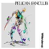 ベートーヴェンのホワイトノイズ / PELICAN FANCLUB