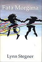 Fata Morgana: A Novel