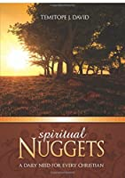 Spiritual Nuggets: A Daily Need for Every Christian