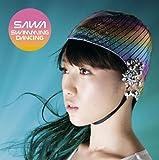 Swimming Dancing / SAWA