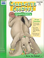 Character Counts!: Responsibility