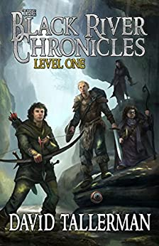 The Black River Chronicles: Level One (Black River Academy Book 1) by [Tallerman, David, Wills, Michael, Fiction, Digital]