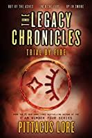 The Legacy Chronicles: Trial by Fire【洋書】 [並行輸入品]