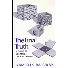 Final Truth: A Guide to Ultimate Understanding (English Edition)