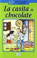 Mis primeros cuentos - Serie Verde: La Casita de Chocolate - Book & CD