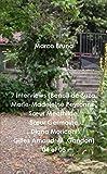 7 Interviews (Benoit De Suza, Marie-Madeleine Peyronne, S/Ur Mecthilde, S/Ur Germaine, Diana Moriconi, Gilles Arnaud, M. Gandon) 04 Et 05