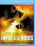 エンパイア・オブ・ザ・ウルフ Blu-ray