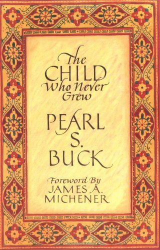 Download The Child Who Never Grew 0933149492