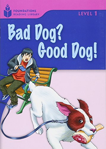 Bad Dog? Good Dog! (Foundations Reading Library, Level 1)の詳細を見る
