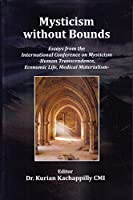 Mysticism without Bounds